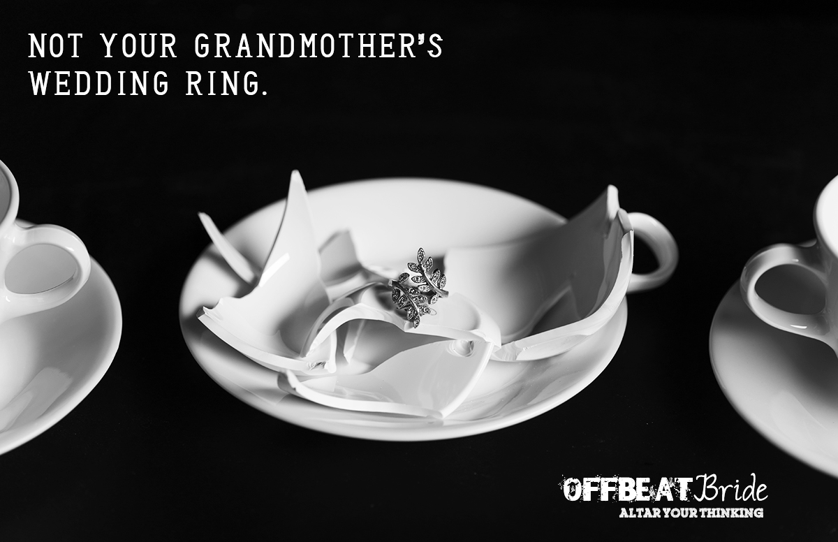 Not your Grandma's Wedding Ring